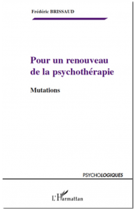 POUR UN RENOUVEAU DE LA PSYCHOTHÉRAPIE