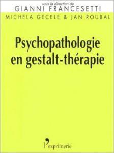 Psychopathologie en gestalt thérapie